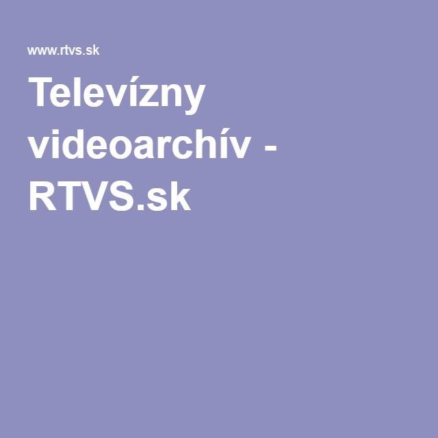 Televízny videoarchív - RTVS.sk