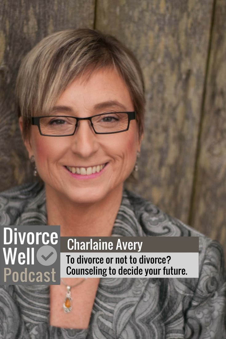 Charlaine Avery shares information about a special type of counseling used to help you decide whether to work on your relationship or your exit plan. #divorce #separation #counseling #decisions