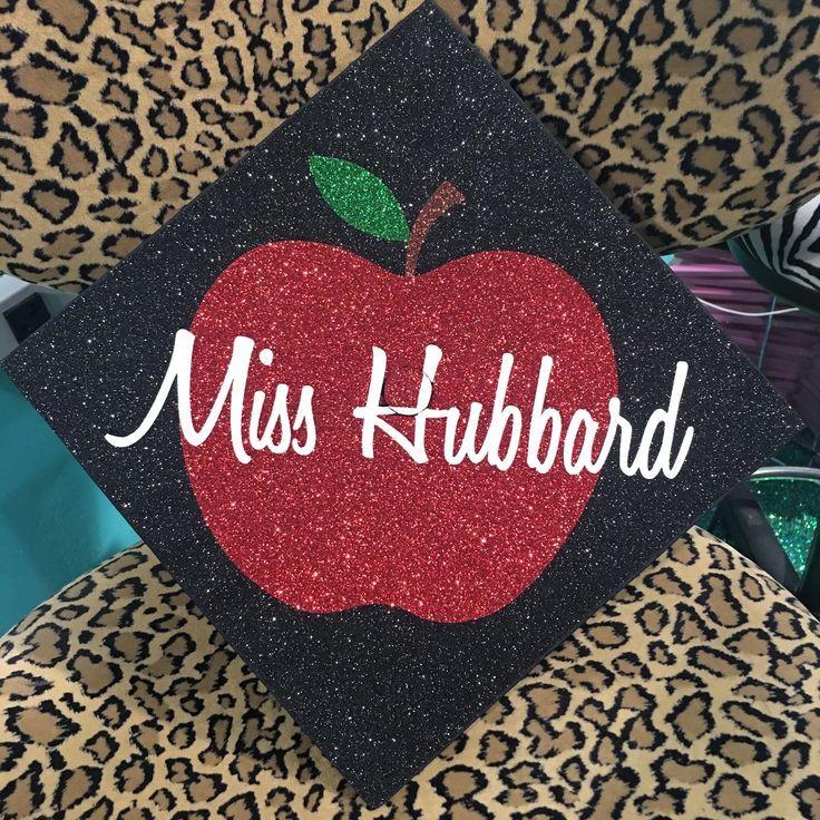 """Miss Hubbard"" teacher, glitter apple graduation cap"
