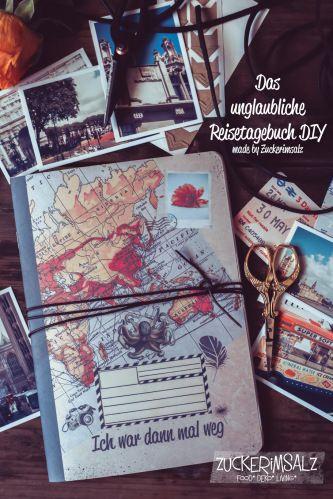 Save the Memories … das unglaubliche Reisetagebuch DIY