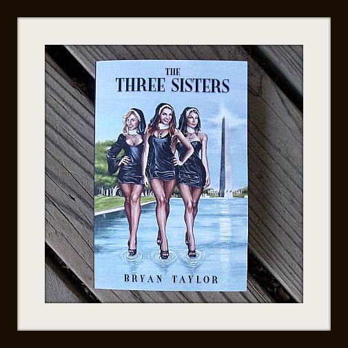 """Bryan Taylor, #author of The Three Sisters on """"Nuns in Movies"""" Enter the #bookgiveaway @Bryan Boyer Boyer Taylor"""