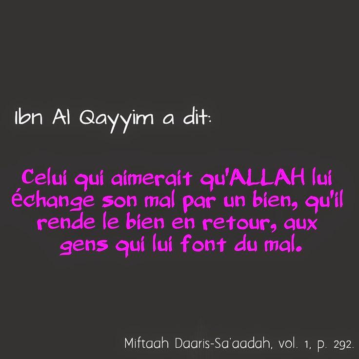 Echanger un mal par un bien, Ibn Al Qayyim ~ Nour In Darkness http://nourindarkness.blogspot.fr/2015/03/echanger-un-mal-par-un-bien-ibn-al.html