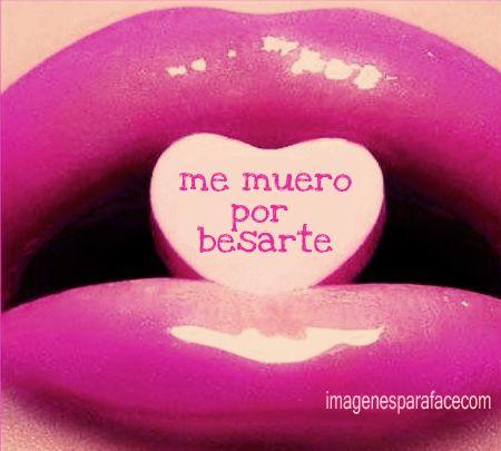 imajenes para subir al face | Imagenes para Facebook - Me muero por besarte | Imagenes para facebook ...