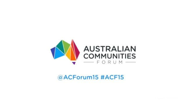 Australian Communities Forum, Sydney November 13, 2015