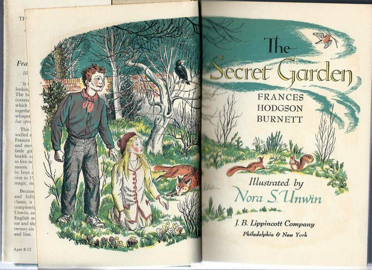 The Secret Garden By Frances Hodgson Burnett Illustrated Nora S Unwin Published