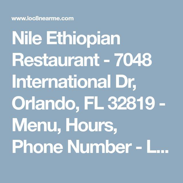 Nile Ethiopian Restaurant - 7048 International Dr, Orlando, FL 32819 - Menu, Hours, Phone Number - LOC8NEARME