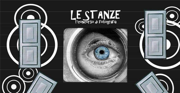"""Scadenza 25.11.2015 – #Concorso #Fotografico """"Le Stanze"""" Prima edizione"""