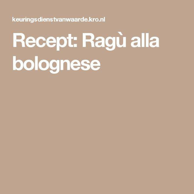 Recept: Ragù alla bolognese