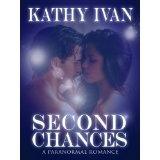 Second Chances (Destiny's Desire Series) (Kindle Edition)By Kathy Ivan