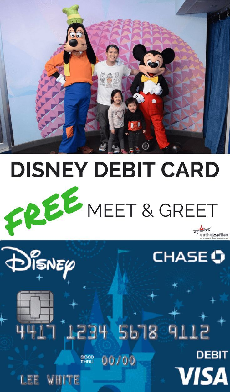 Get A Chase Disney Debit Card For A Free Character Meet And Greet