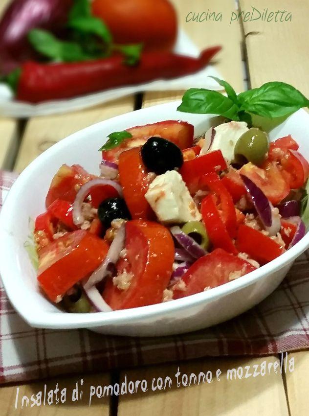 Insalata pomodoro tonno e mozzarella, ricetta piatto unico, o secondo piatto, estivo, cucina preDiletta