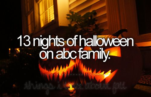 And Fearfest on AMC, and Those classic movies on disney (Under Wraps, Tower of Terror, Halloweentown)