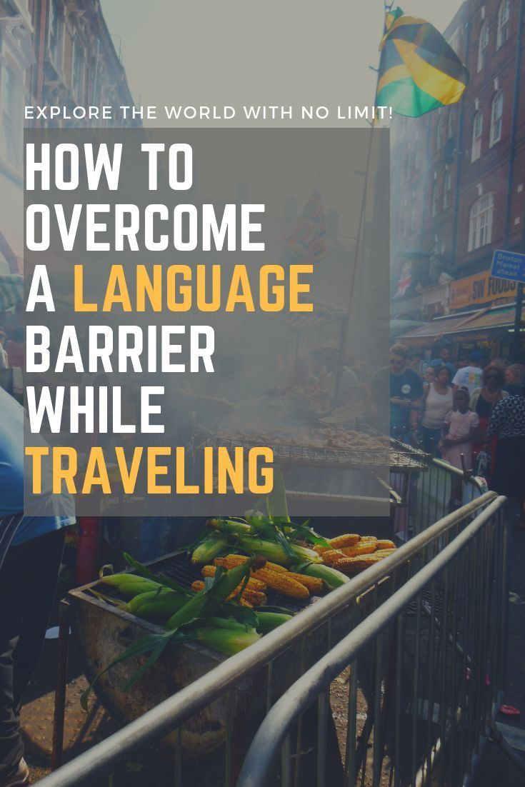 How To Overcome A Language Barrier In Communication Travel