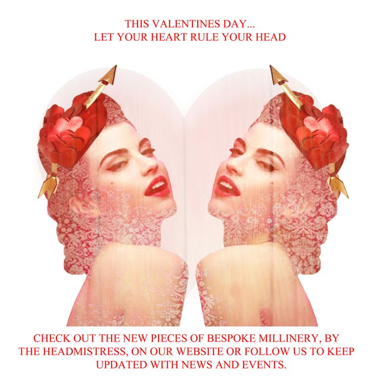 This Valentines.....Let Your Heart Rule Your Head