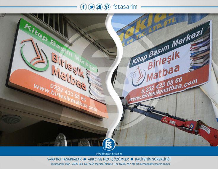 """""""Birleşik Matbaa"""" Tabela ve Reklam Kampanyaları için bizi tercih etti.. Teşekkürler... http://www.fstasarim.com.tr"""