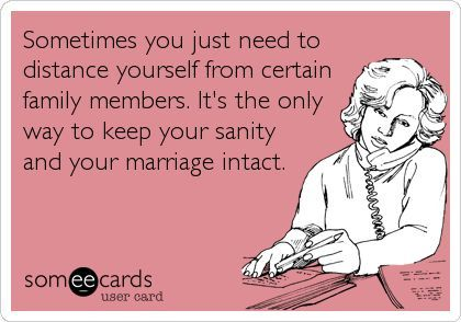 Sometimes you just need to distance yourself from certain family members. Its the only way to keep your sanity and your marriage intact.