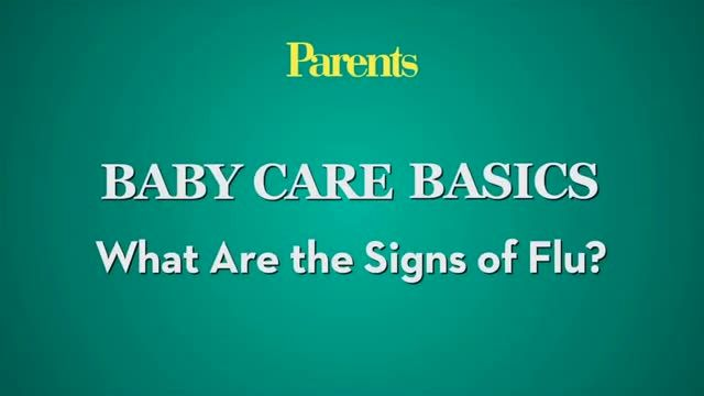 Watch Baby Care Basics: What are the Signs of Flu? in the  Video