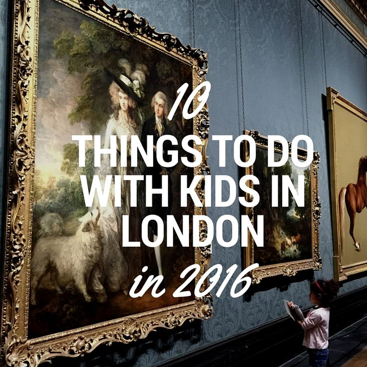 The best things to do in London with kids this year, from top UK family travel blogger and journalist Jennifer Howze