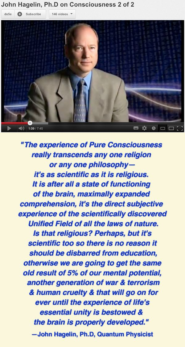 Click image or link to watch video. John Hagelin Ph.D, Quantum Physicist explains how the experience of our oneness during Transcendental Meditation® can help us create a better life individually & collectively. http://youtu.be/FSxluvq5HI0