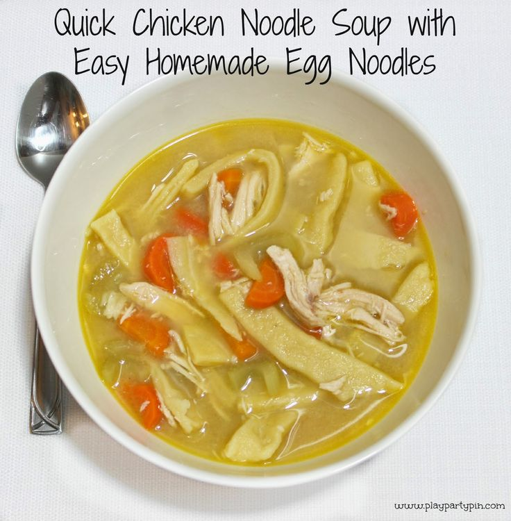 Quick Chicken Noodle Soup with Homemade Egg Noodles | Recipe | Quick ...