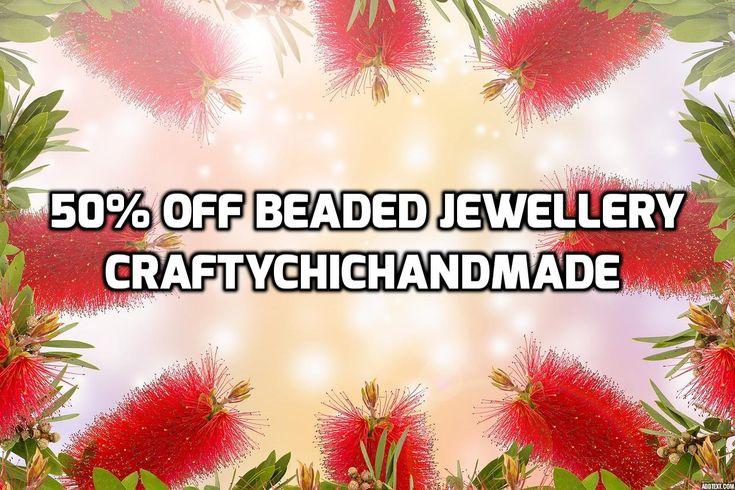 50% OFF BEADED JEWELLERY FROM CRAFTYCHICHANDMADE!!!