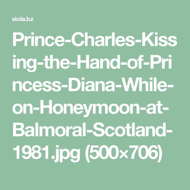 Prince-Charles-Kissing-the-Hand-of-Princess-Diana-While-on-Honeymoon-at-Balmoral-Scotland-1981.jpg (500×706)