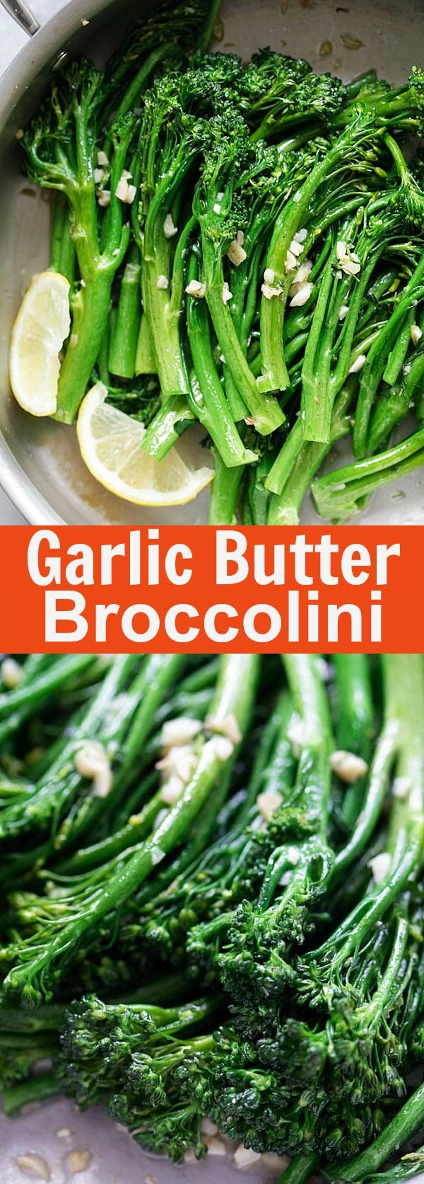 Garlic Butter Sauteed Broccolini – the easiest & healthiest broccolini recipe ever, takes only 10 mins to make. Quick, fresh, and delicious   rasamalaysia.com