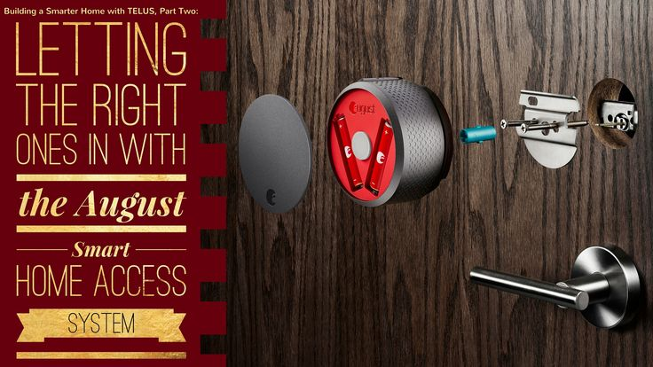 CANADIANS!!! Want to win an August Smart Lock package worth $360? Keep your home safe and enter today!