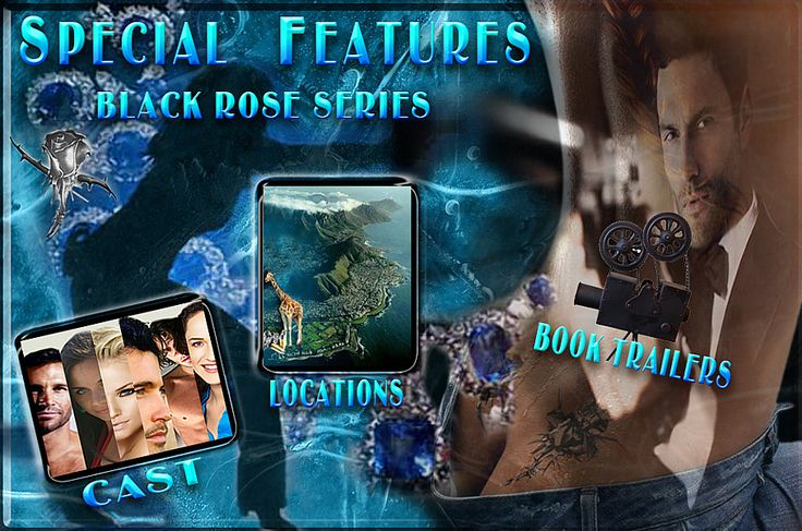 Black Rose Series Special Features