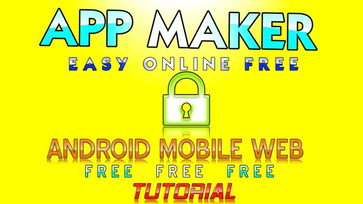 MakeAnApp : Mobile App Creator for Iphone and Android