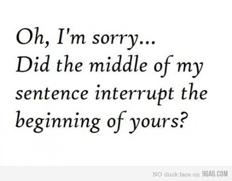 HAHAHA: Laughing, Hate, I'M Sorry, I M, Quotes, Pet Peeves, Funny Stuff, Humor, People