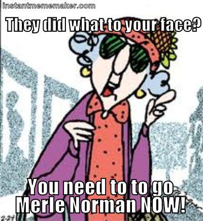 Maxine Merle Norman « Instant Meme Maker