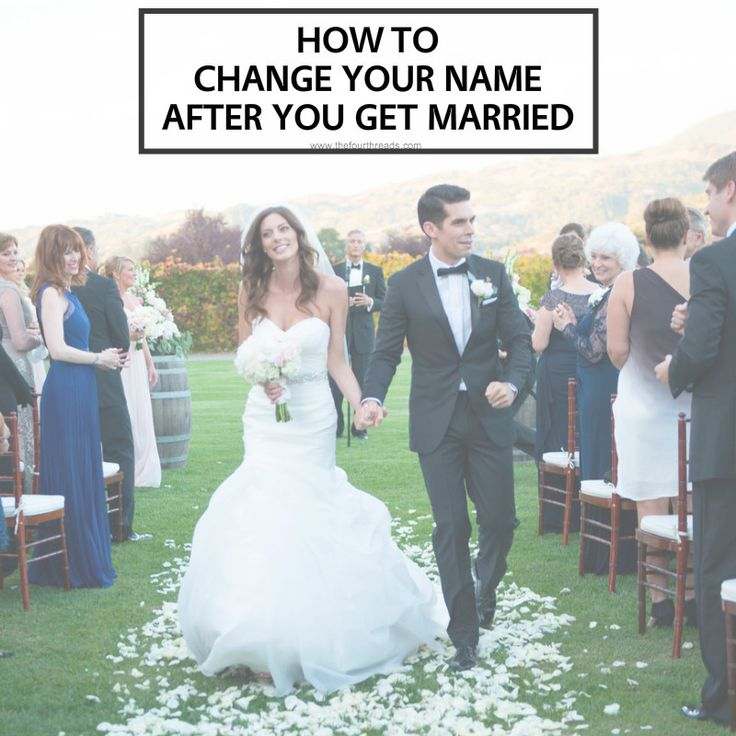 How to easily change your name after you get married.