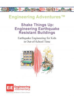 Shake Things Up | Earthquake Engineering for Kids. Engineering Adventures.