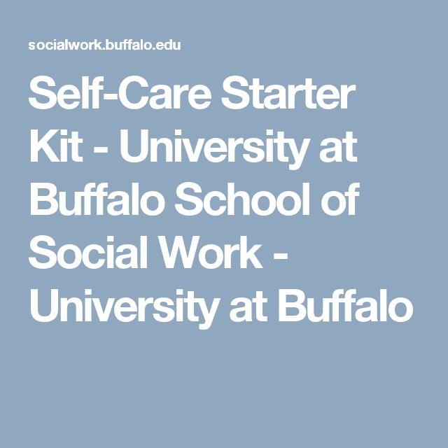 Self-Care Starter Kit - University at Buffalo School of Social Work - University at Buffalo