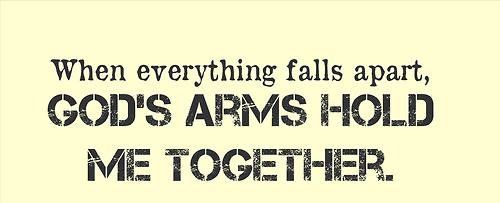 Hold meGod Holding, Bible Versesquot, God Arm, Amen, Inspiration, Faith, Quote, Arm Holding, Fall Apartments