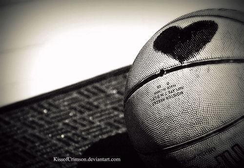 * I absolutely love basketball and could not live without it *