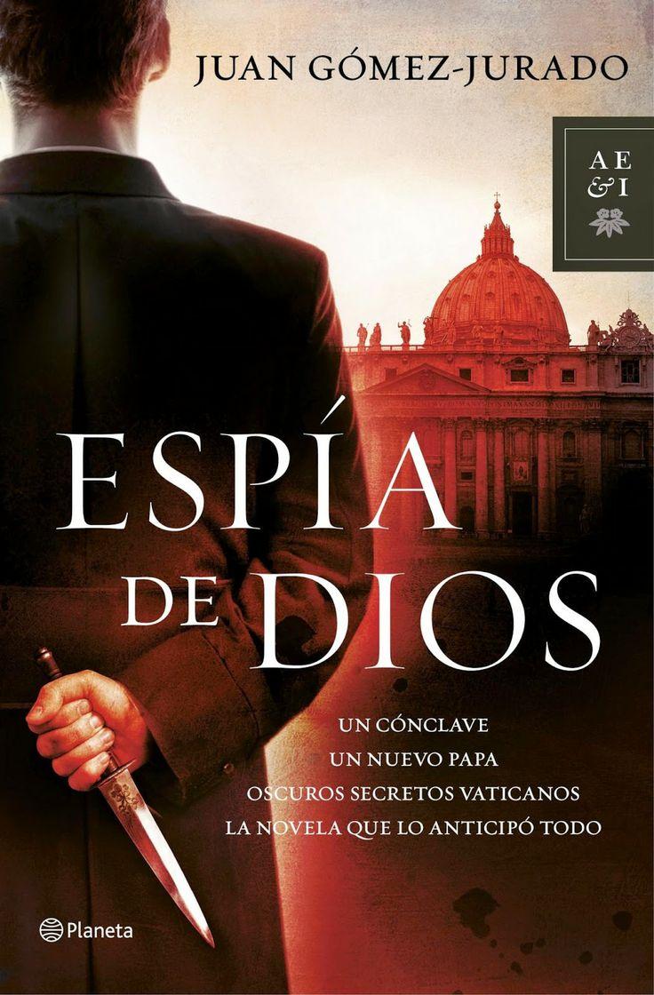 Los libros de Dánae: Espía de Dios.- Juan Gómez- Jurado