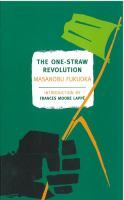The One-Straw Revolution by Fukuoka. In the permaculture tradition.