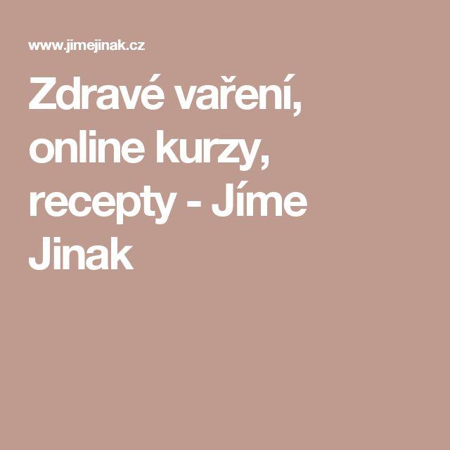 Zdravé vaření, online kurzy, recepty - Jíme Jinak