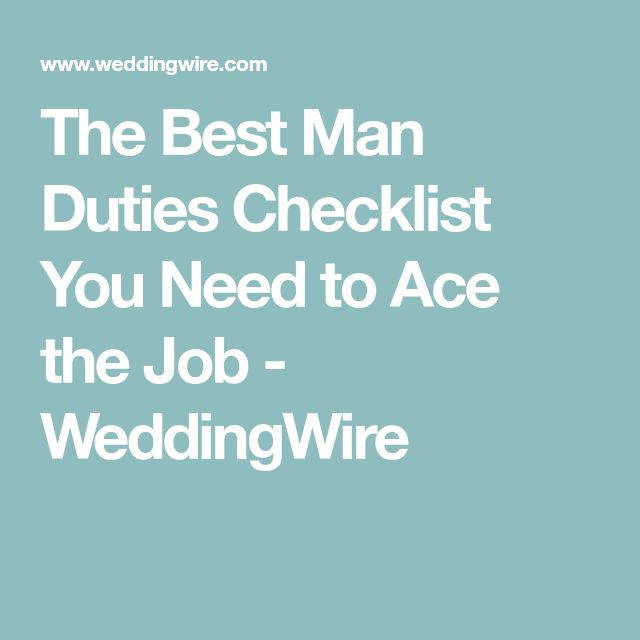 The Best Man Duties Checklist You Need to Ace the Job - WeddingWire