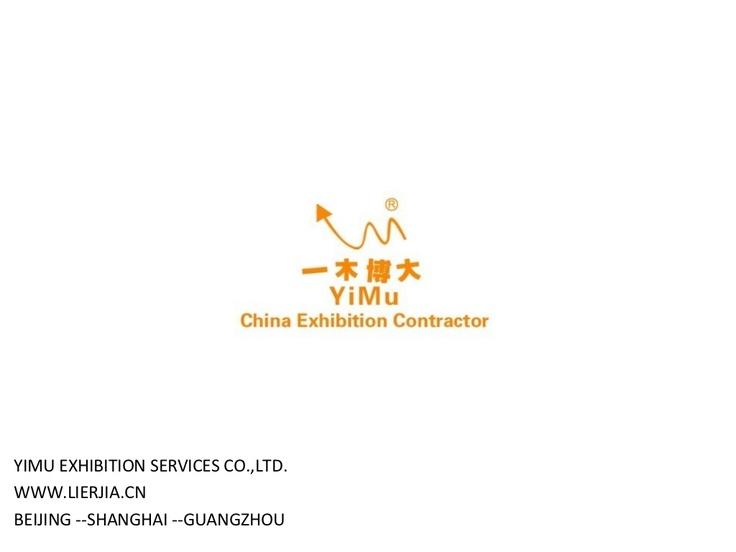yimu-exhibition-services-coltd-china-exhibition-contractor by YiMu Exhibition Services Co.,Ltd. via Slideshare