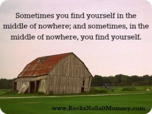 Inspirational Quote. Finding Yourself. Old Barns in Small Towns.