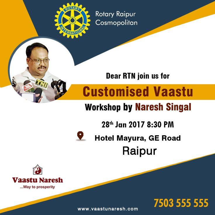 Vaastu Workshops in Raipur by Naresh Singal Rotary Club of Raipur Cosmopolitan  #CustomisedVaastu #Workshop #VaastuCourse  #LearnVaastu  #LearnProfessional  #Vaastu #BecomeVaastuConsultant  #AdvanceVaastuCourse #IndustrialVaastuCourse #CommercialVaastuCourse #VastuForMoney #VaastuForHealth #VaastuForPositivity. For any query and suggestion pls contact at +91 7503555555 Visit our website www.vaastunaresh.com