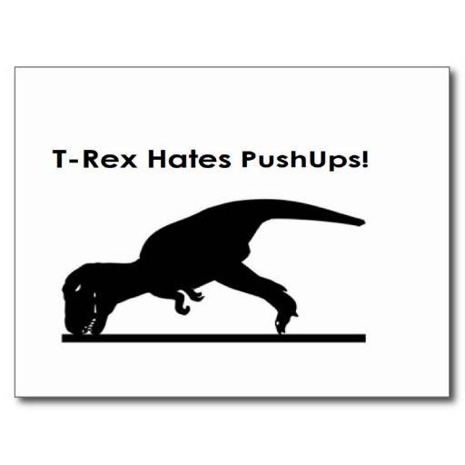 T-Rex Hates Pushups Push ups Humour Funny Postcard