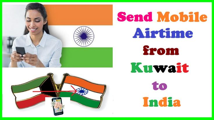 Send Mobile Airtime Directly from Kuwait to India