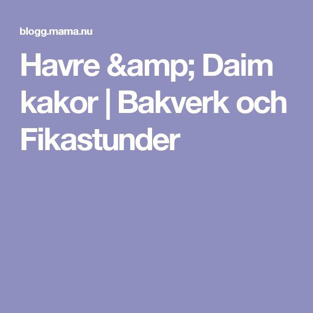 Havre & Daim kakor | Bakverk och Fikastunder