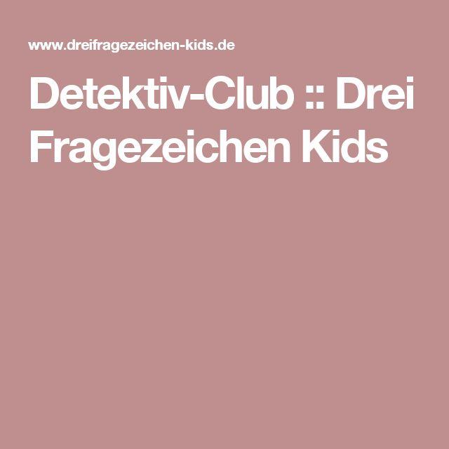 Detektiv-Club :: Drei Fragezeichen Kids