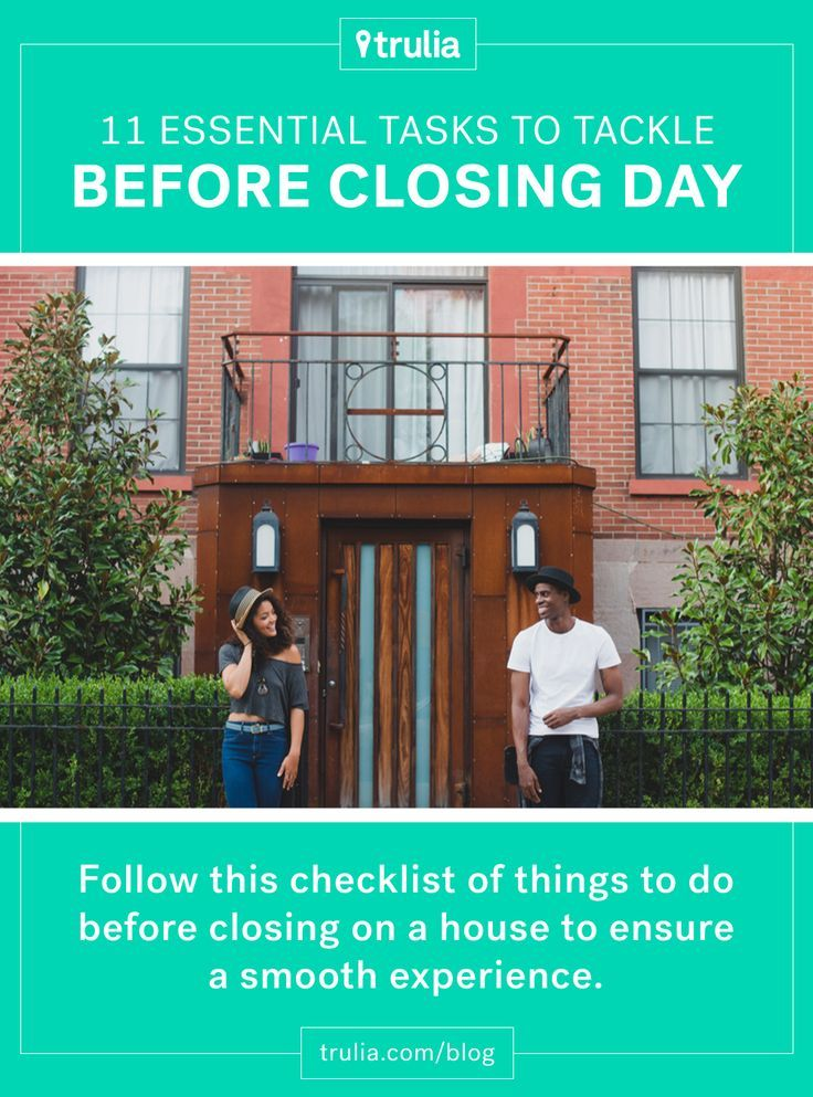 11 things to do before closing on a house real estate