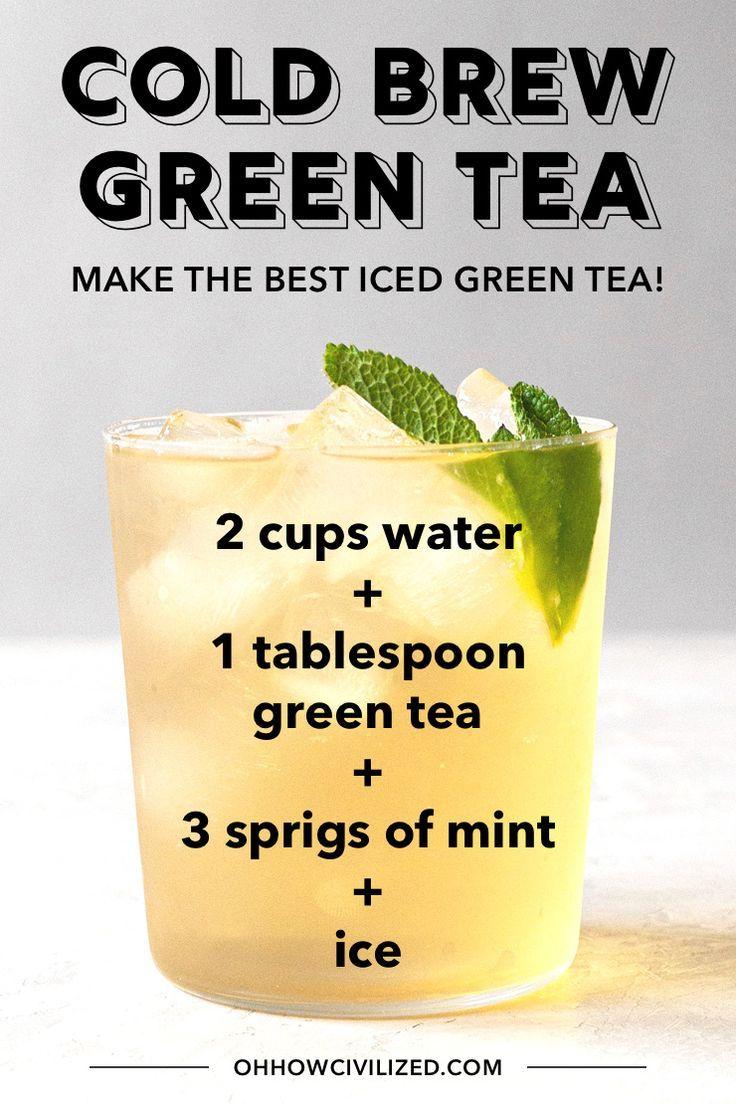 How To Make The Best Iced Green Tea Iced Green Tea Green Tea